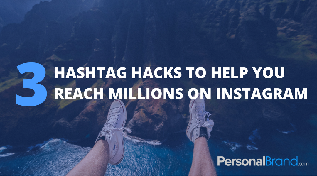 These 3 Hashtag Hacks Could Help You Reach Millions For Free