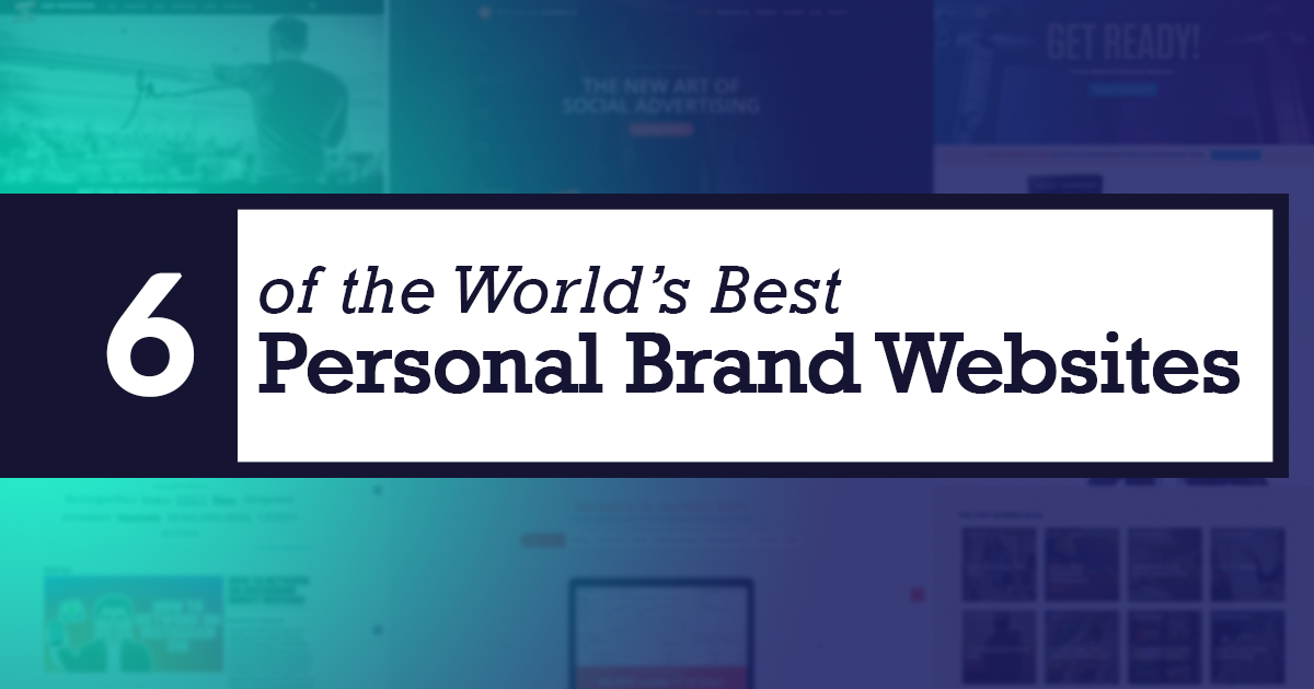 6 of the World's Best Personal Brand Websites | Personalbrand com