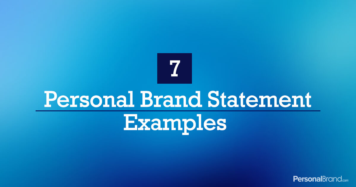 7 Personal Brand Statement Examples Personalbrand Com